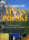 Ilustrowany atlas Polski - nasza Ojczyzna - mapy, informacje, krajobrazy - praca zbiorowa, Barbara Karpińka, Elżbieta Meissner, Magdalena Dudkiewicz