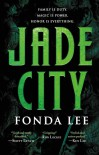Jade City (The Green Bone Saga) - Fonda Lee