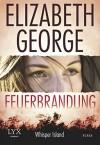 Feuerbrandung: Whisper Island - Elizabeth George, Ann Lecker, Bettina Arlt