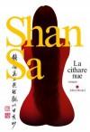 La Cithare Nue - Shan Sa