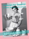 A Recipe for Disaster & Other Unlikely Tales of Love - Eufemia Fantetti