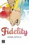 Fidelity (Spanish Edition) - Anabel Botella