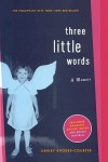 Three Little Words - Ashley Rhodes-Courter