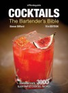 Diffordsguide Cocktails: The Bartender's Bible - Simon Difford