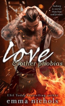 Love & Other Phobias - Emma Nichols