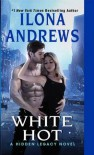 White Hot -  Ilona Andrews