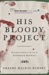 His Bloody Project - Graeme Macrae Burnet