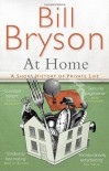 At Home: A short history of private life by Bryson. Bill ( 2011 ) Paperback - Bryson. Bill