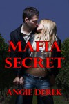 Mafia Secret - Angie Derek, Angelia Almos