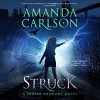 Struck: Phoebe Meadows, Book 1 - Inc. Amanda Carlson, Emma Wilder, Amanda  Carlson