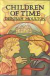 Children of Time - Deborah Moulton