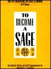 To Become a Sage - Hwang Yi, Michael Kalton