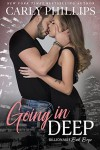 Going In Deep - Carly Phillips