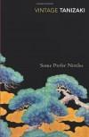 Some Prefer Nettles (Vintage Classics) by Tanizaki, Junichiro (2001) Paperback - Junichiro Tanizaki