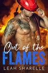 Out of the Flames: Firemen Do It Better - Leah Sharelle