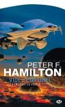 La Trilogie du Vide, T2 : Vide Temporel - Hamilton F. Peter