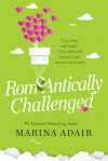Romeantically Challenged (When in Rome #1) - Marina Adair
