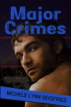 Major Crimes (Jersey Shore Mystery Series Book 4) - Michele Lynn Seigfried