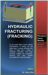 Hydraulic Fracturing (Fracking) - Procedures, Issues, and Benefits - Okon Obo