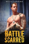 Battle Scarred (BBW Veteran Bear Shifter Romance) - Becca Fanning