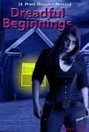 Dreadful Beginnings - Marty Shaw