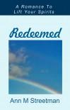 Redeemed - Ann M. Streetman