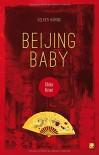 Beijing Baby: China-Krimi (Länderkrimis) - Volker Häring
