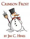 Crimson Frost - Jim C. Hines