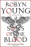 Sons of the Blood: New World Rising Series by Robyn Young (2016-07-28) - Robyn Young