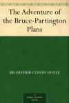 The Adventure of the Bruce-Partington Plans -  Arthur Conan Doyle