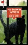 Pod Zawianym Kaczorem - Martha Grimes, Anna Jarzębowska
