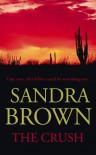 The Crush - Sandra Brown