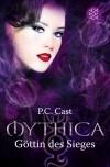 Göttin des Sieges (Mythica, #6) - P.C. Cast