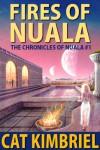 Fires of Nuala - Katharine Eliska Kimbriel