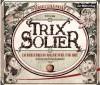 Trix Solier, Zauberlehrling voller Fehl und Adel - Sergej Lukianenko