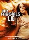 When Fangirls Lie (How - Marian Tee