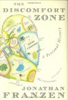 The Discomfort Zone: A Personal History - Jonathan Franzen