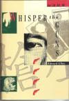 Whisper the Guns - Edward Cline