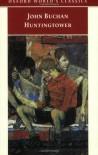 Huntingtower (Oxford World's Classics) - John Buchan, Ann F. Stonehouse