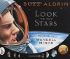 Look to the Stars - Buzz Aldrin
