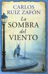 La sombra del viento (El cementerio de los libros olvidados #1) - Carlos Ruiz Zafón