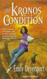 The Kronos Condition - Emily Devenport