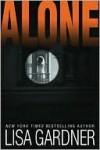 Alone (Detective D.D. Warren, #1) - Lisa Gardner