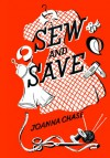 Sew And Save - Joanna Chase