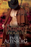 The Demon's Daughter - Paula Altenburg