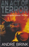 An Act of Terror - André Brink