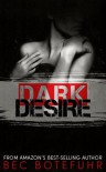 Dark Desire (Dark Brother, #2) - Bec Botefuhr