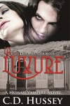 La Luxure: Discover Your Blood Lust - C.D. Hussey