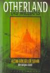 Altın Gölgeler Şehri - Bir Başka Ülke - Tad Williams, Gülcay Teniker