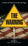 THE WARNING A Novel of America in the Last Days (SECOND TERM SERIES) - John Price